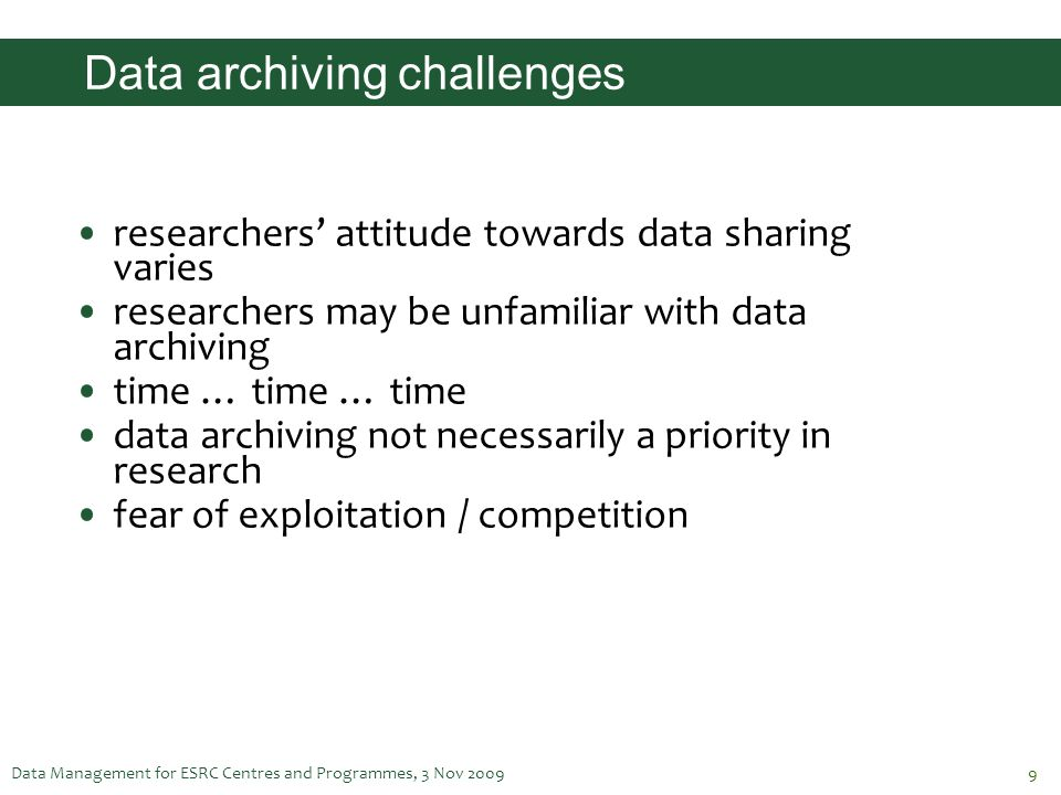 Data archiving challenges