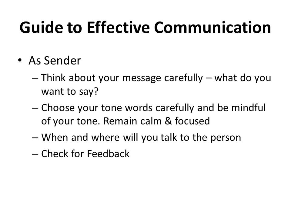 the stages of an effective communication Effective business communication is a two-way process of listening and speaking  here are eight steps to make the conversation more effective.