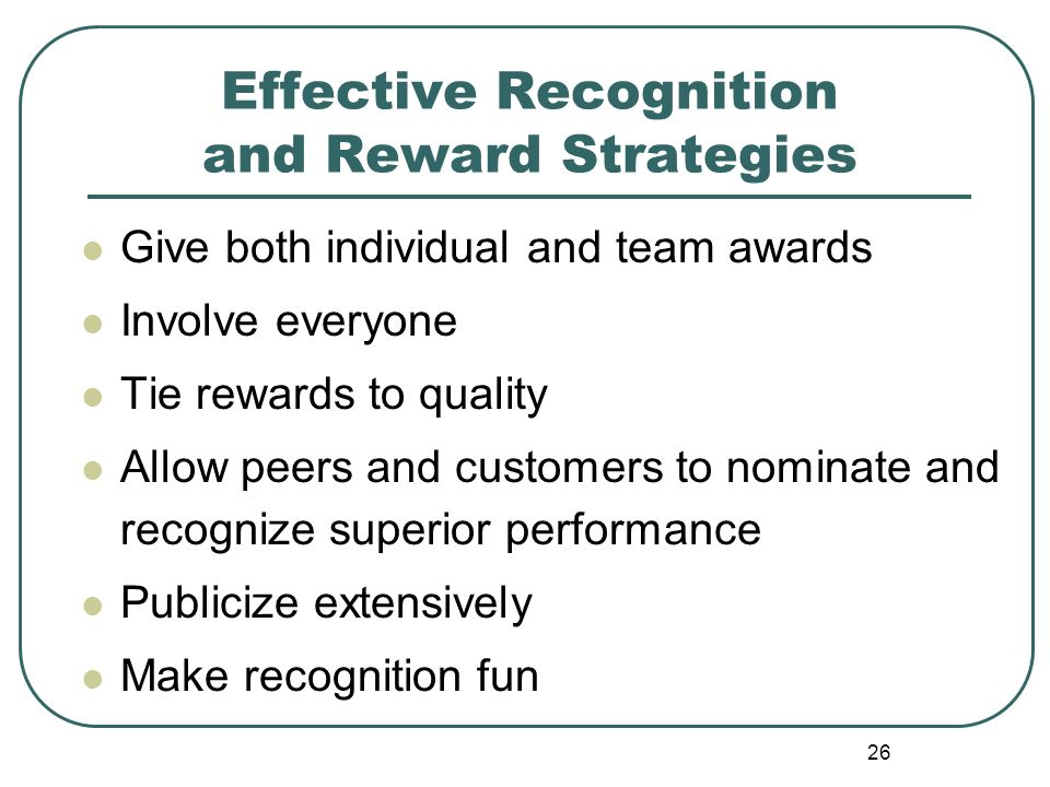 Effective Recognition and Reward Strategies