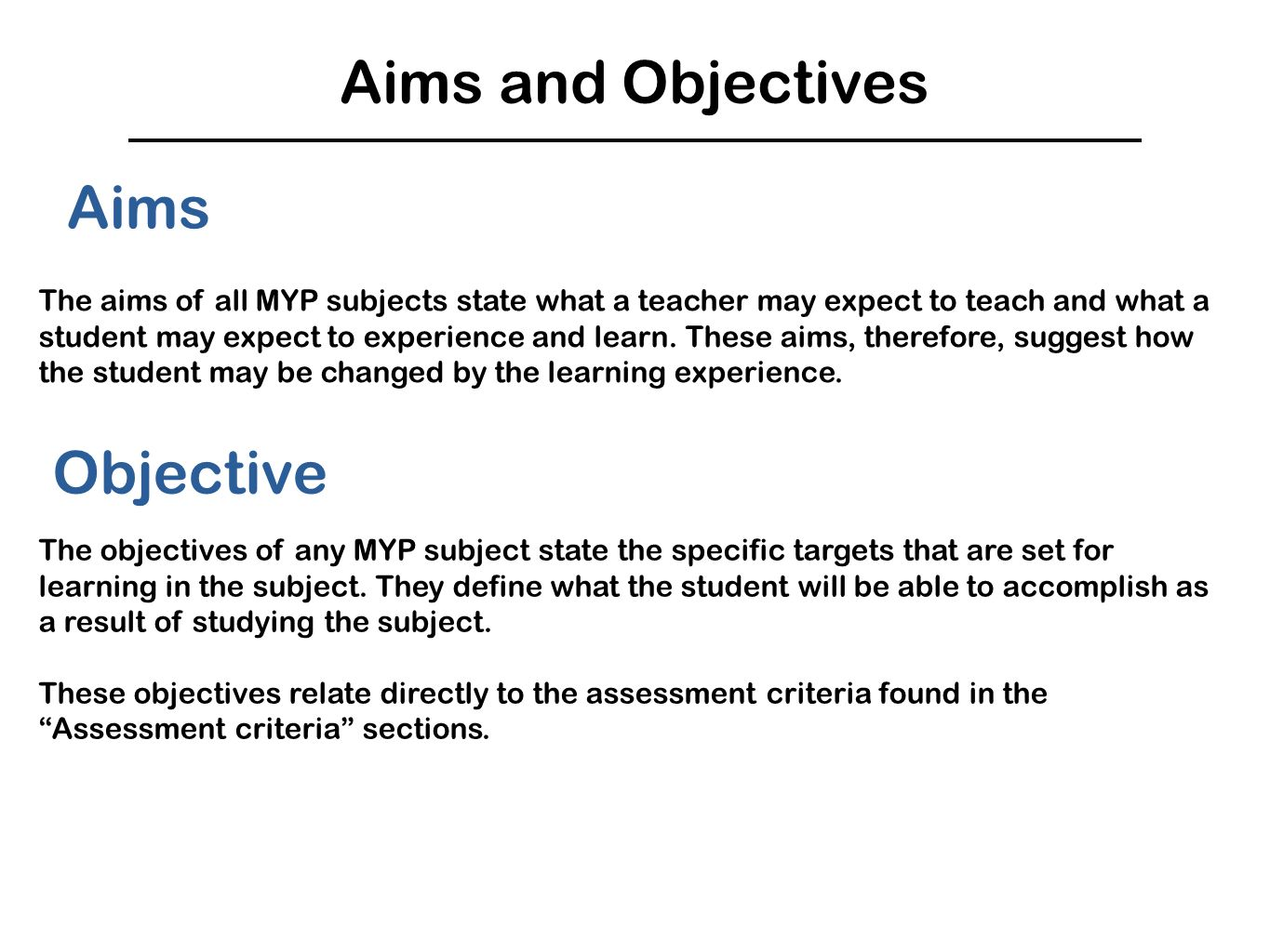 Aims and Objectives Aims Objective