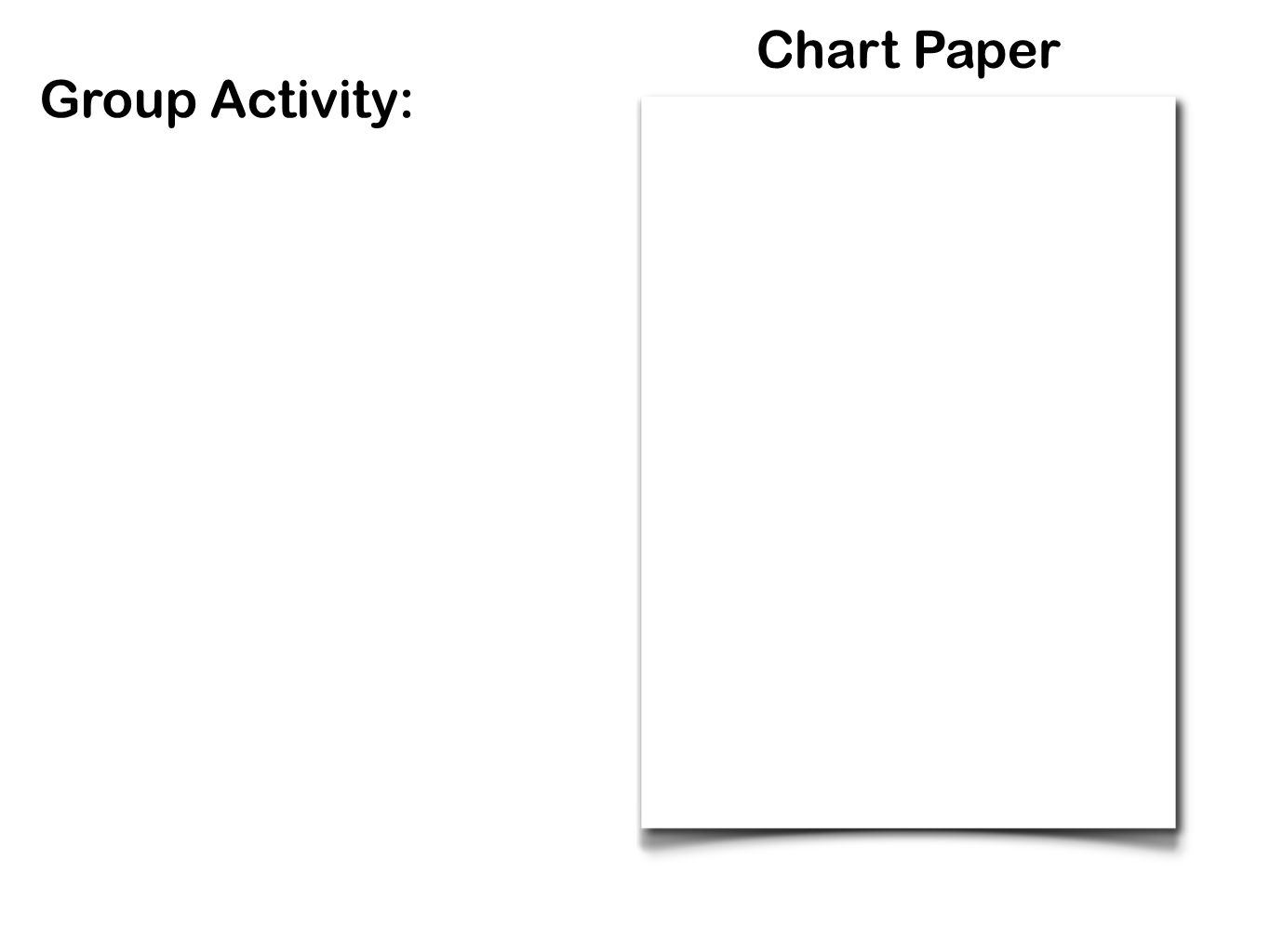 Chart Paper Group Activity: