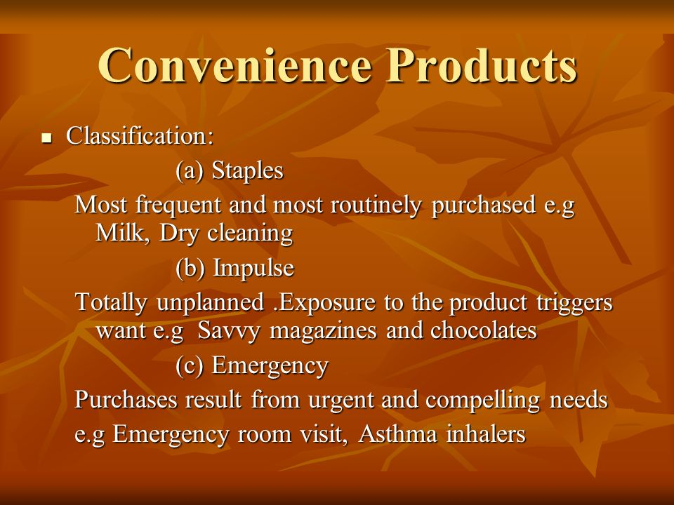 Convenience Products Classification: