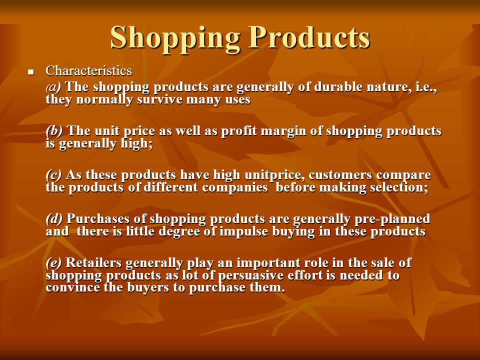 Shopping Products Characteristics