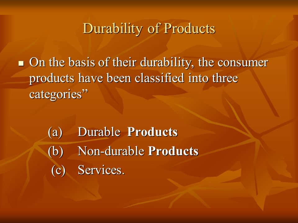 Durability of Products
