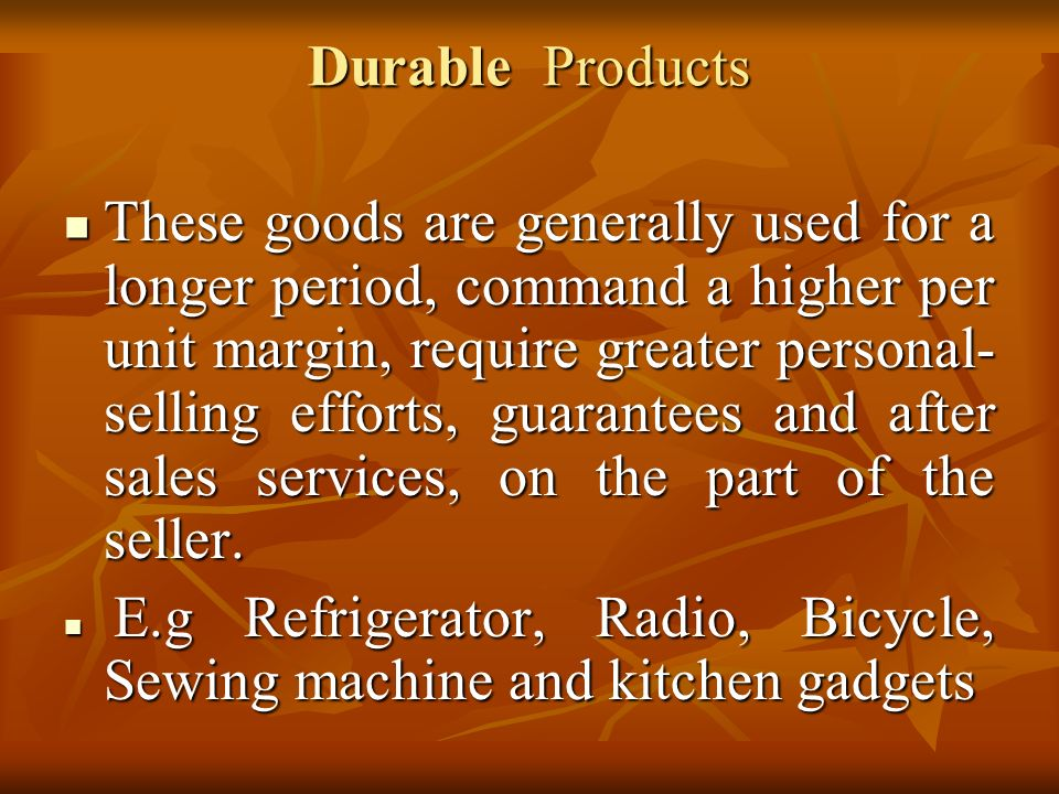 Durable Products