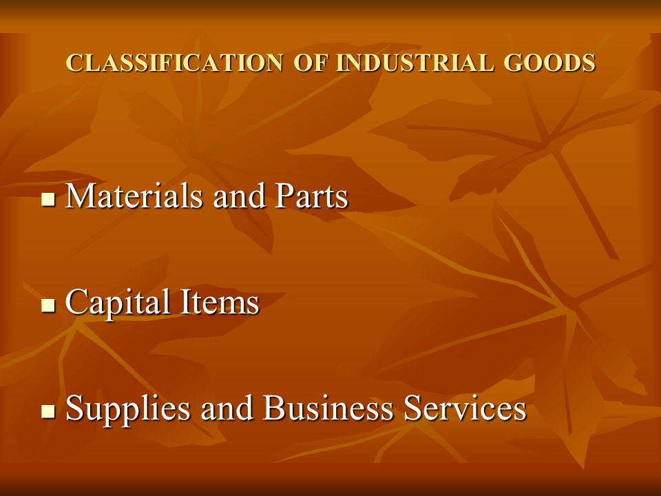 CLASSIFICATION OF INDUSTRIAL GOODS