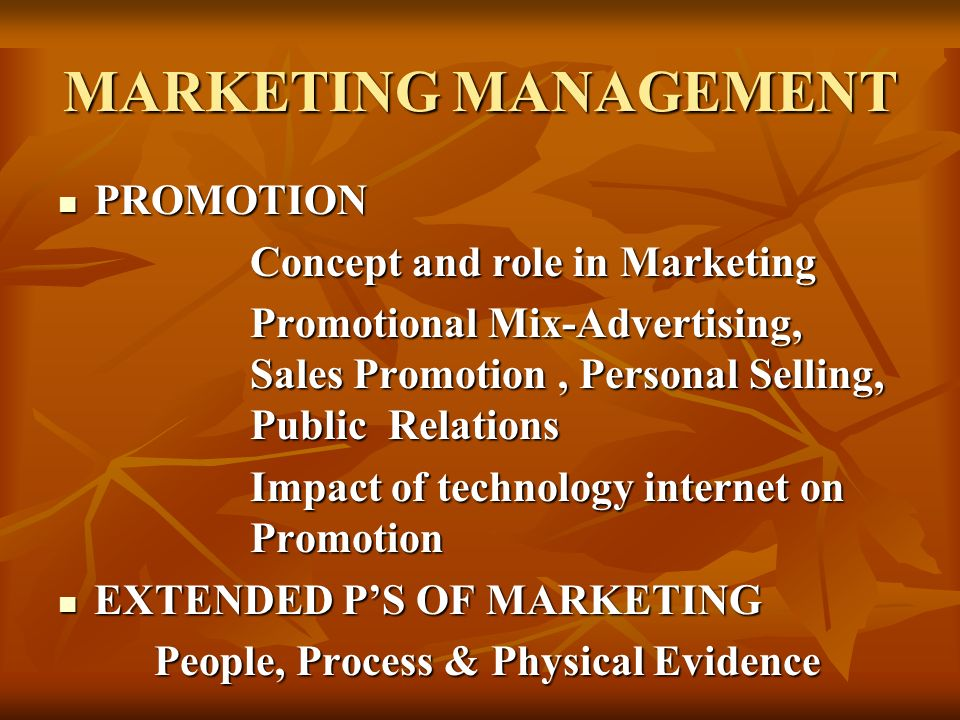 MARKETING MANAGEMENT PROMOTION Concept and role in Marketing