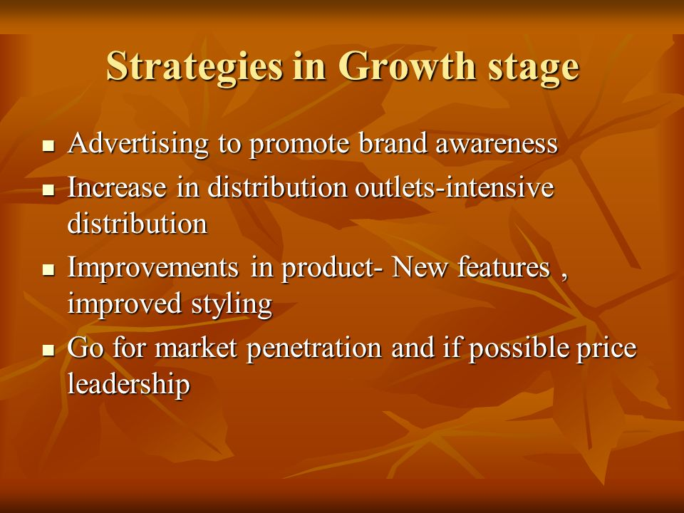 Strategies in Growth stage