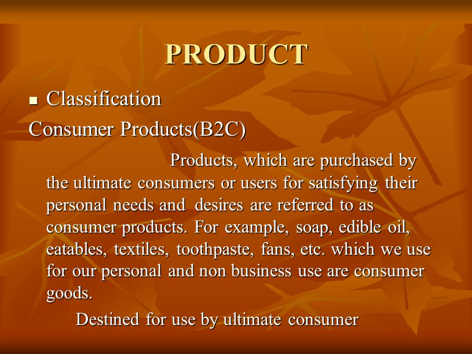 PRODUCT Classification Consumer Products(B2C)