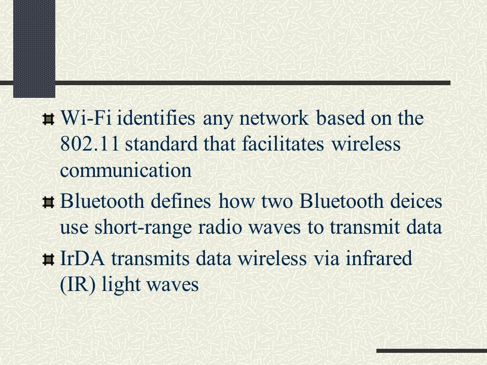 Wi-Fi identifies any network based on the 802