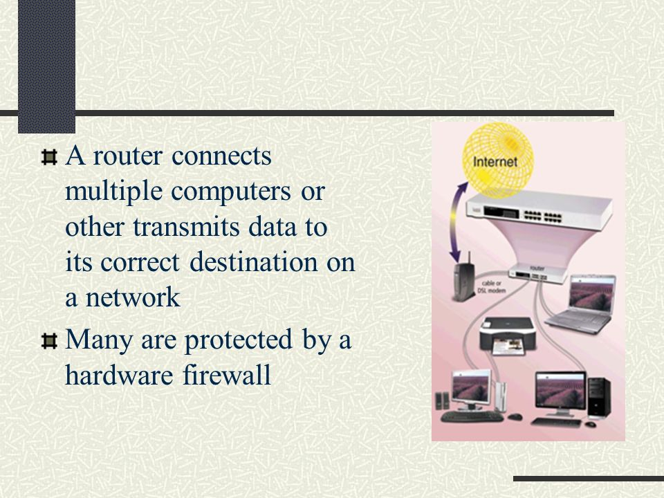 A router connects multiple computers or other transmits data to its correct destination on a network