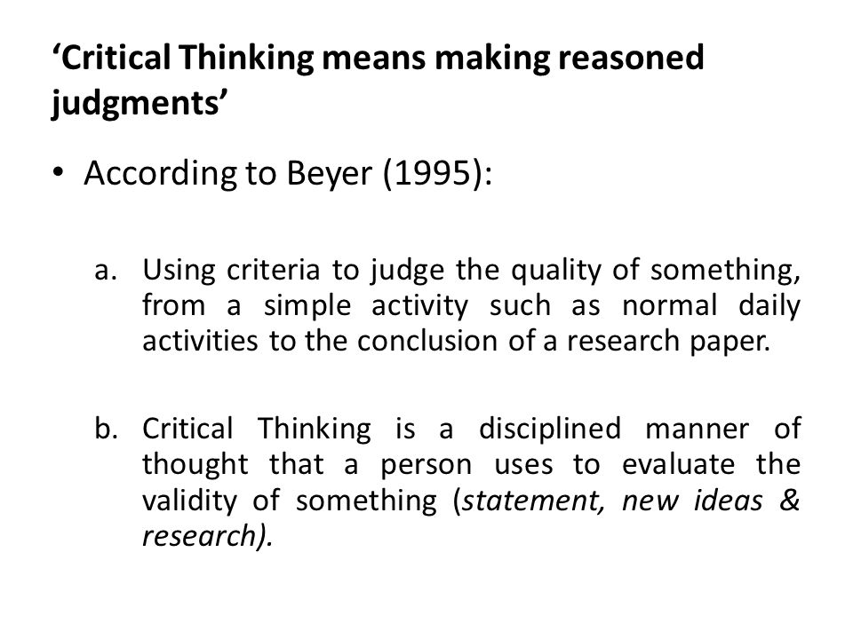 critical thinking introduction ppt Functions of critical thinking to find the most plausible interpretation of evidence regarding past events, that is powerpoint presentation last modified by.