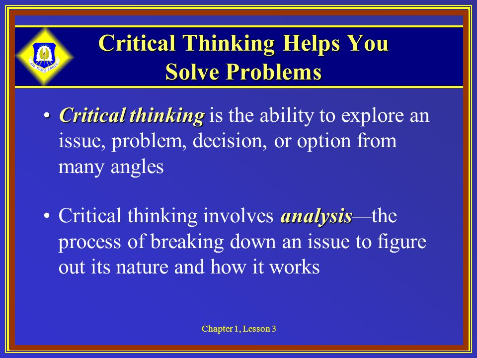 critical thinking is How can the answer be improved.