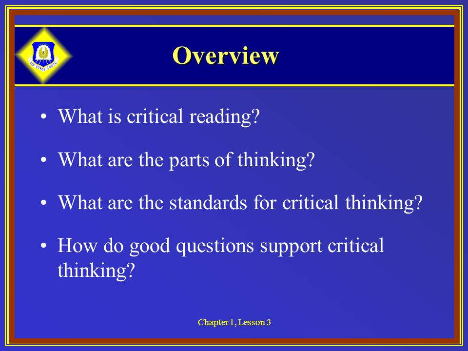 list of critical thinking questions for reading The list of core critical thinking skills includes applicable theoretical constructs for understanding the problem and the question at further reading.