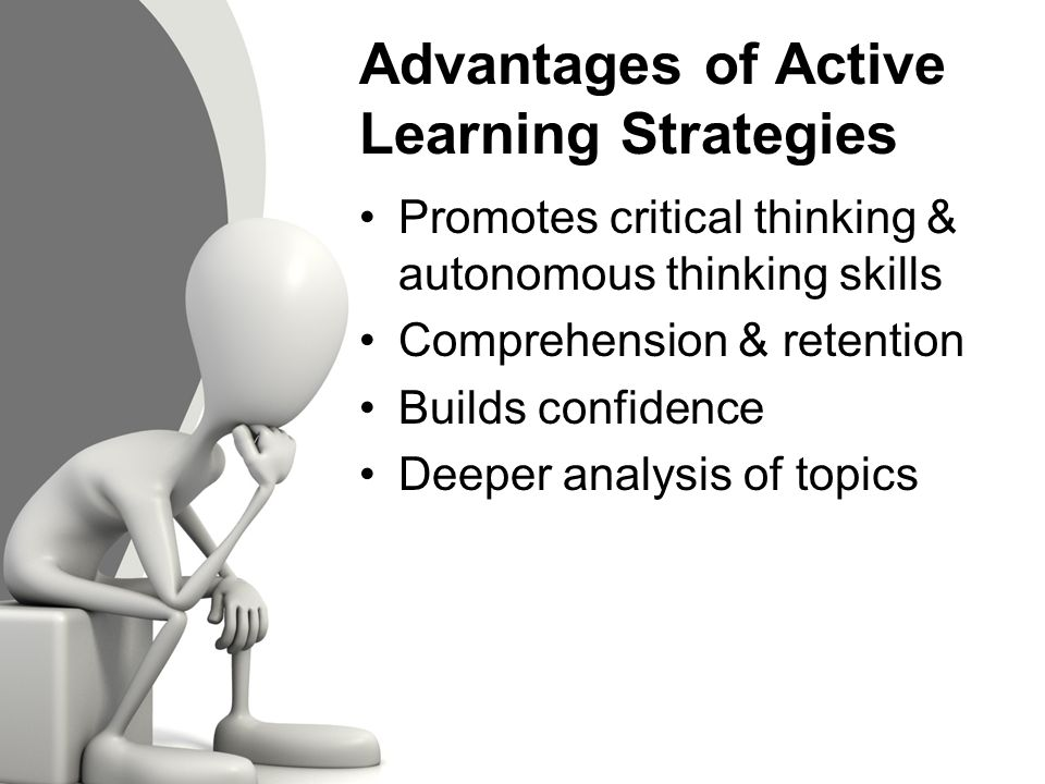 strategies for critical thinking in learning Critical thinking: teaching methods & strategies mark jon snyder ceo, msa  consulting group adjunct professor, elon university overview in review.