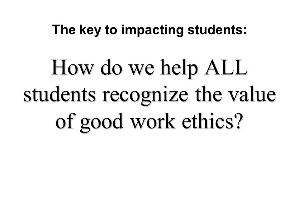 what are good work ethics