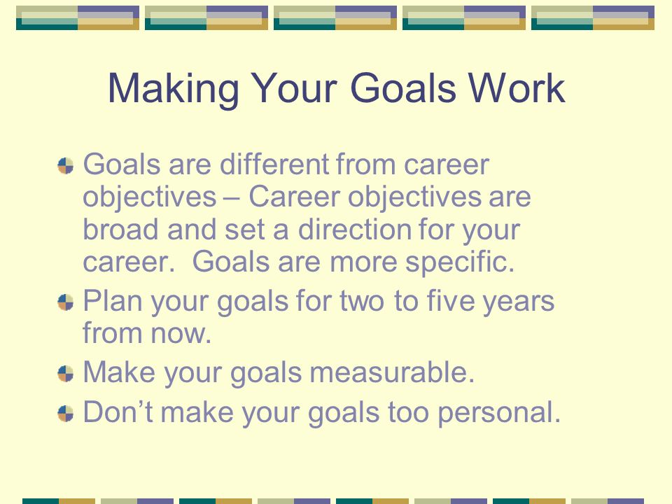 your career objectives in five years M'i meeting professionals international five-year career plan template the five-year career plan is designed to help you develop skills in your current job or.