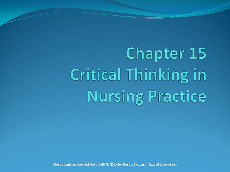 critical thinking in nursing journal article Critical thinking is defined as the mental process of actively and skillfully perception, analysis, synthesis and evaluation of collected information through observation, experience and communication that leads to a decision for action in nursing education there is frequent reference to critical.