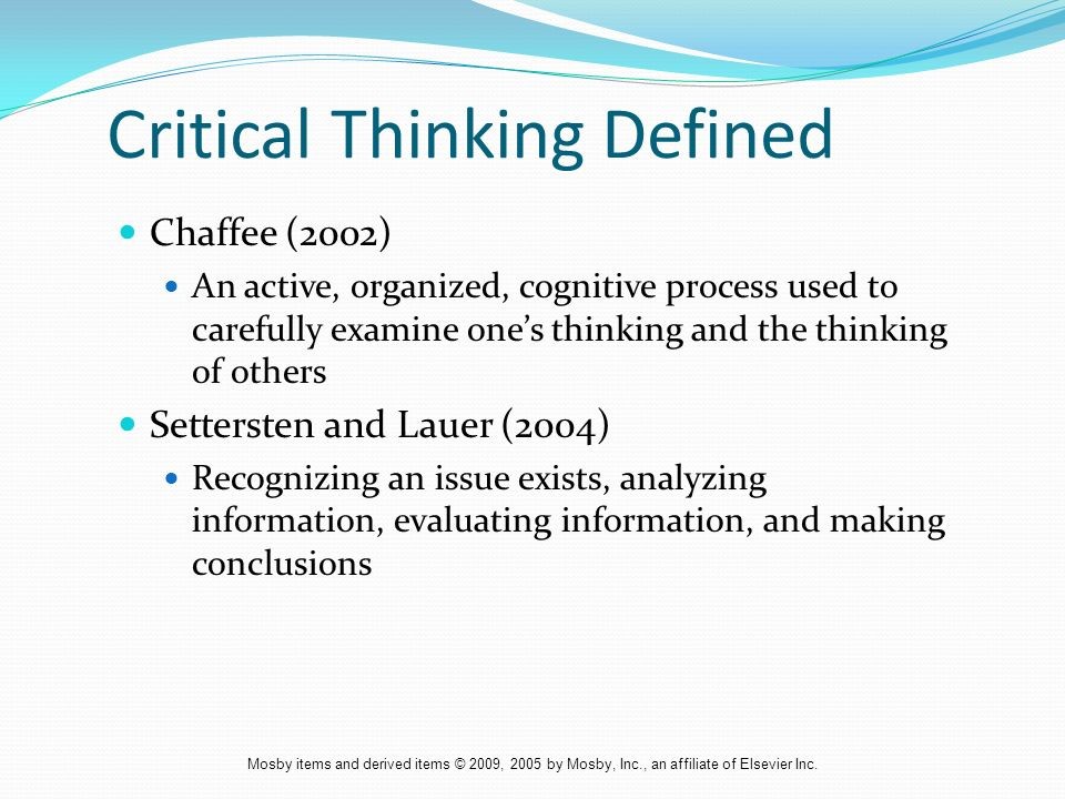 critical thinking defined nursing She has a talent for critical thinking we need to look at these proposed changes with a critical eye before we accept them  critical defined for kids.