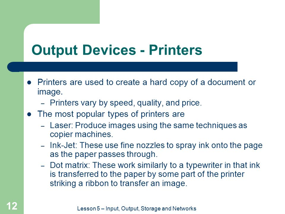 Output Devices - Printers