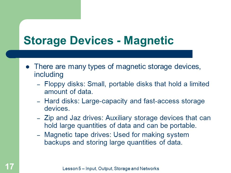 Storage Devices - Magnetic