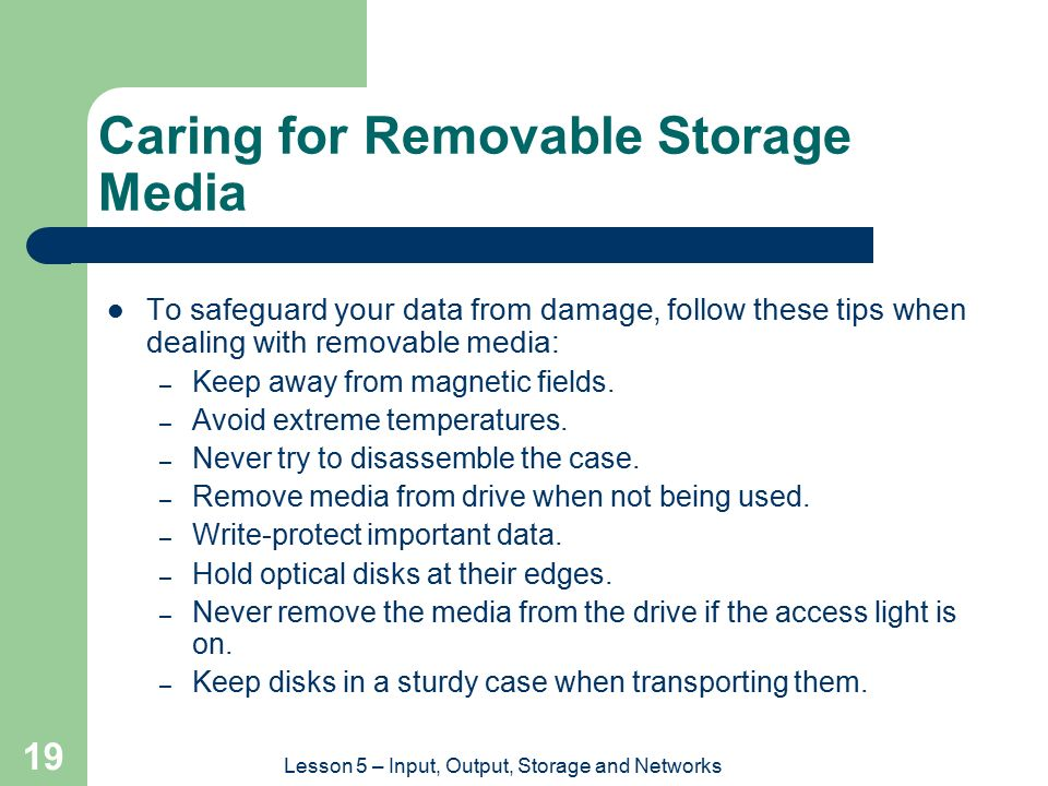 Caring for Removable Storage Media