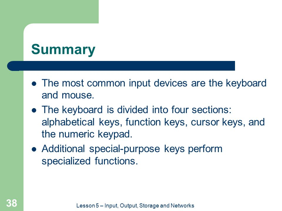 Lesson 5 – Input, Output, Storage and Networks