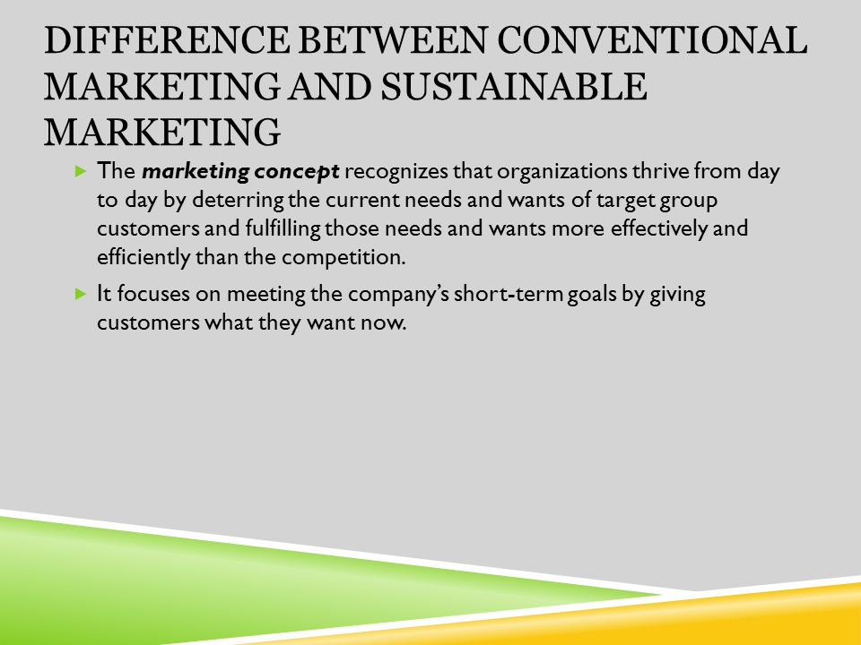 concept of sustainable marketing A possible (and promising) way to deal with these issues can be seen in the  concept of sustainability marketing if marketing is understood as the guiding con.