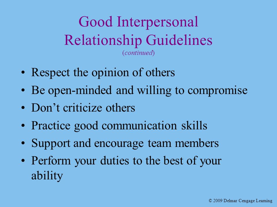 interpersonal relationship and don t respect Becoming self-aware is the first step to improving our interpersonal effectiveness most of our behaviours are natural for us we aren't aware of the impact these behaviours have on others that leaves us with blind spots that others don't want to mention to us because they don't want to hurt our feelings, they are afraid of a.