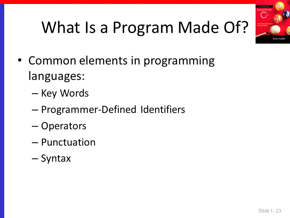 What Is a Program Made Of