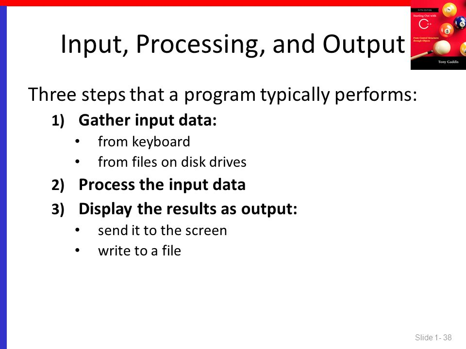 Input, Processing, and Output
