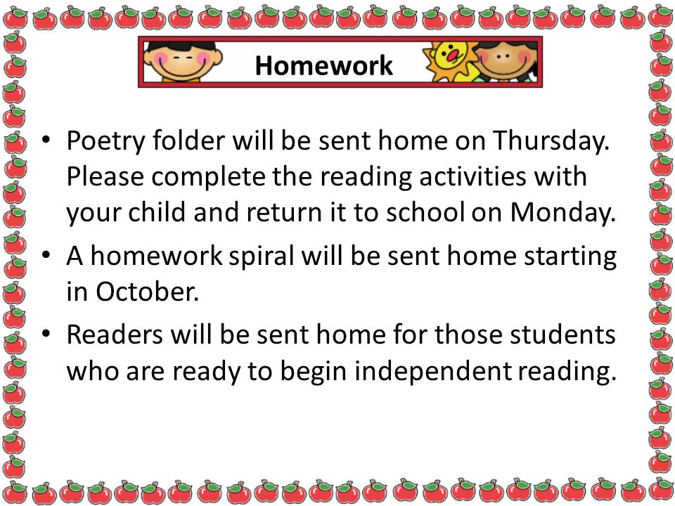A homework spiral will be sent home starting in October.