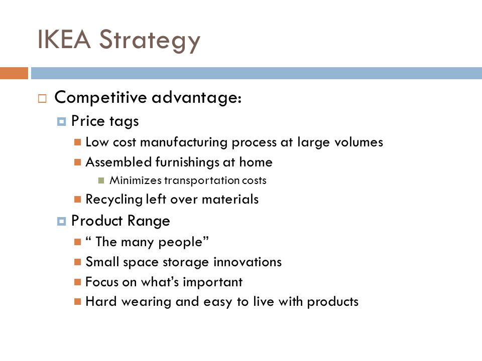 ikea competitive positioning Business essays: ikea - competitors and market position  share and to become internationally competitive ikea's success is  and positioning.