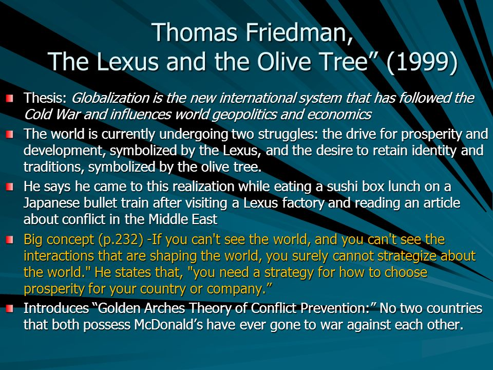 the dell theory of conflict prevention thomas friedman In the last chapter of his book the world is flat: a brief history of the twenty-first century, thomas friedman discusses what he calls the dell theory of conflict prevention, which argues that countries which are both part of a multinational corporation's supply chain will not go to war with each other.