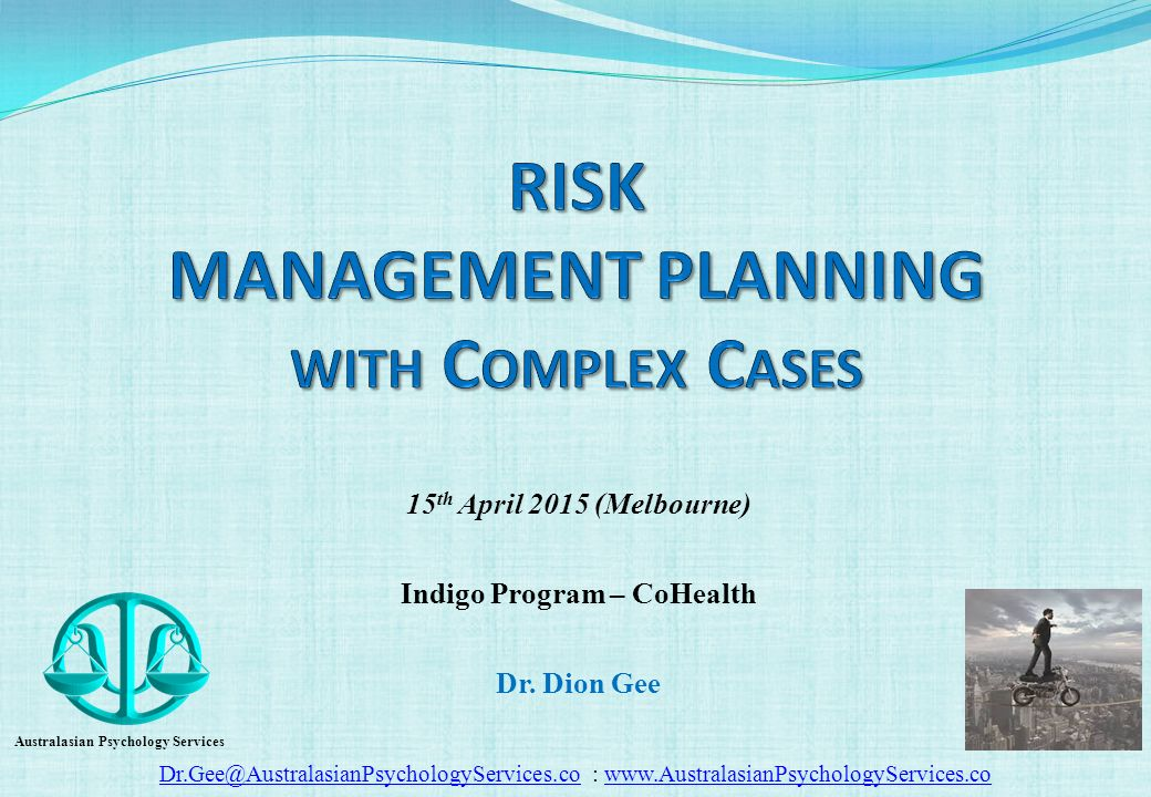 Risk Management Planning With Complex Cases - Ppt Download