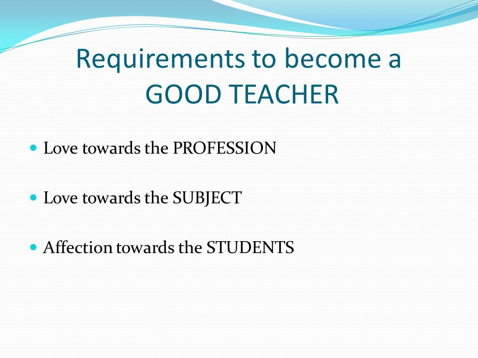 qualities of good teacher Learn which are the most important skills and qualities a teacher needs to  possess in  a good teacher sets a respectful tone in her classroom.