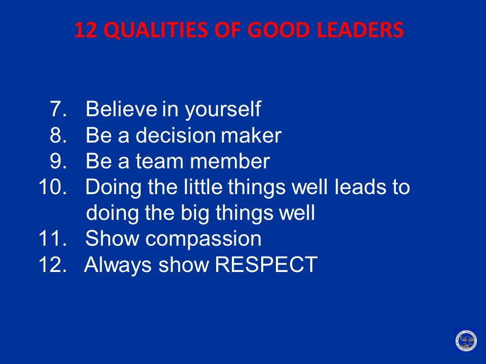 12 QUALITIES OF GOOD LEADERS