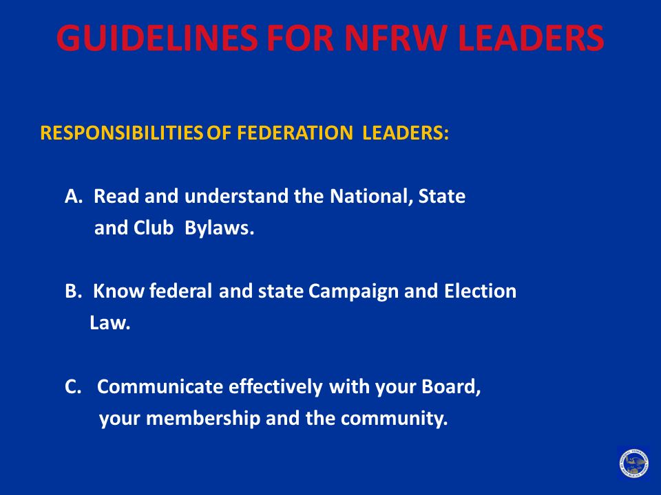 GUIDELINES FOR NFRW LEADERS