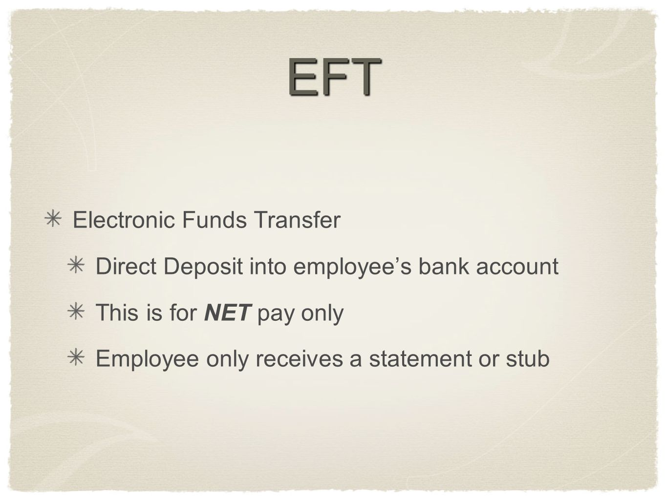 EFT Electronic Funds Transfer