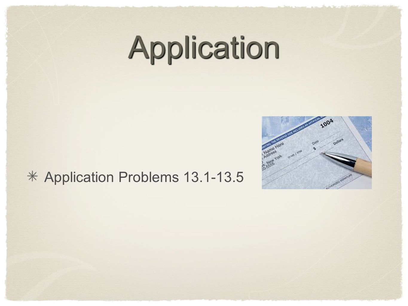Application Application Problems