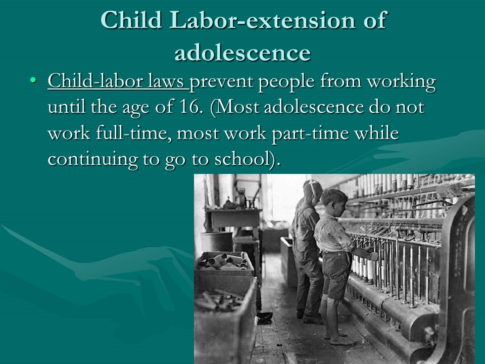 an analysis of child labor in the adolescent development An analysis of legal issues—child and adolescent behavioral health, part ii: consent for behavioral health treatment by minors.