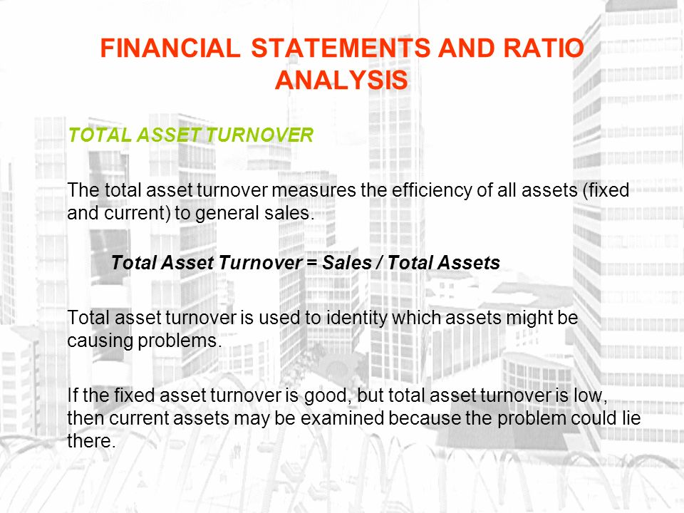 ratio analysis of fixed assets Trend analysis and comparison to benchmarks of ford's activity ratios such as net fixed asset turnover and total asset turnover.