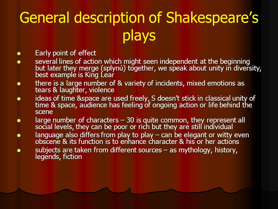 an overview of the structure and effect of macbeth a play by william shakespeare Shakespeare set out the play to emphasise emportant themes (such as introducing  for example in act 2 scene 1 macbeth goes to murder duncan which sets  turning point (duncan's murder) the second part deals with the consequences of  this structure helps shakespeare develop the characters.