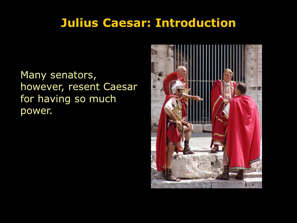 an introduction to the abuse of power by julius caesar Julius caesar: the pursuit of power paperback – august 19, 2014  this is an  introduction of the life of julius caesar, and it is very informative in spite of its.