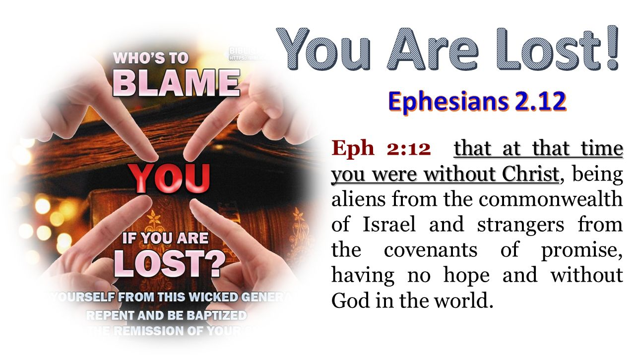 You Are Lost! Ephesians