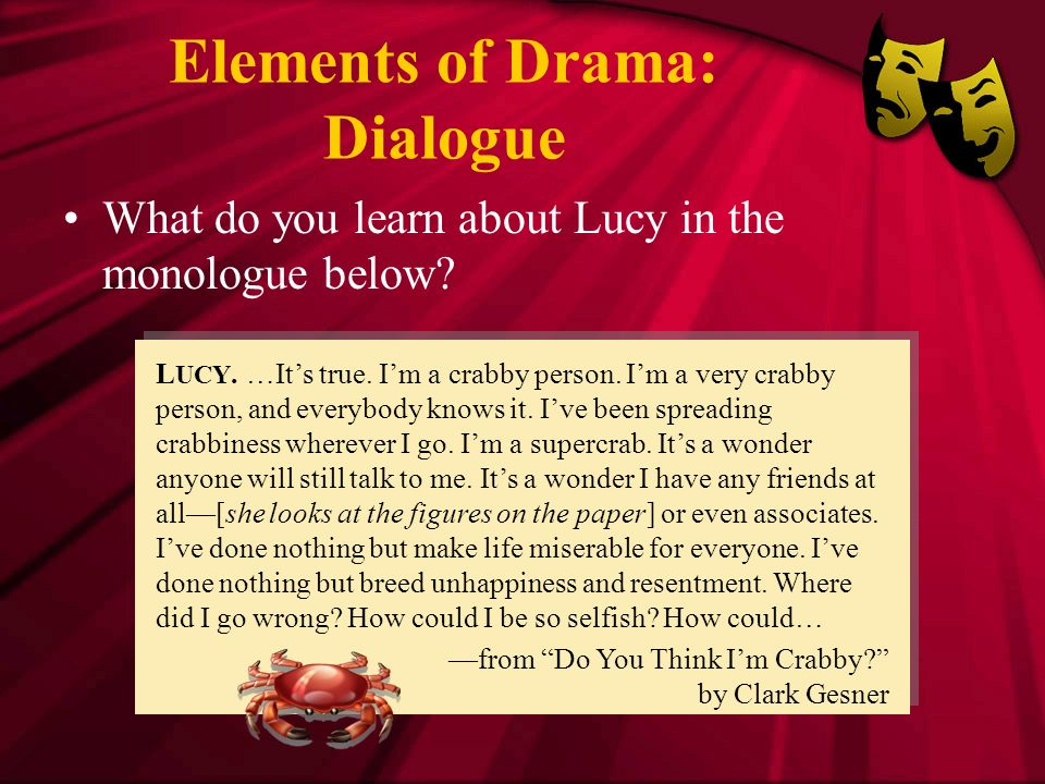 drama script dialogue Dialogue definition is - a written composition in which two or more characters are represented as conversing how to use dialogue in a sentence dialectic:.