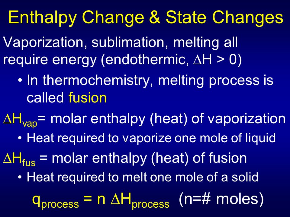 thermochemistry enthalpy changes in simple processes Exothermic and endothermic processes x in studying heat changes,  section 172 measuring and expressing enthalpy changes x  and are commonly used as simple.