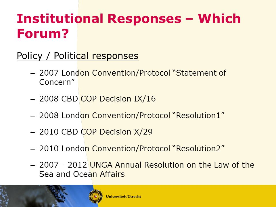 Institutional Responses – Which Forum