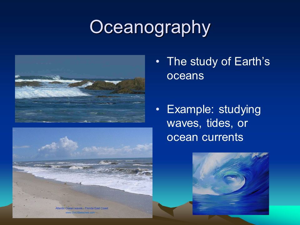 An introduction to the oceanography the scientific study of the ocean