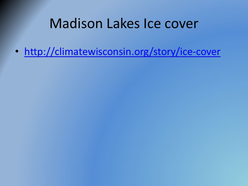 Madison Lakes Ice cover